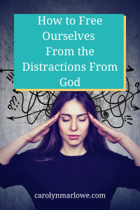 distractions from God