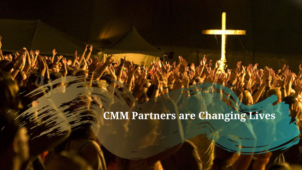 CMM Partners are Changing Lives
