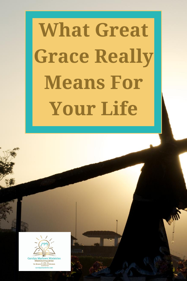 what great grace means in your life