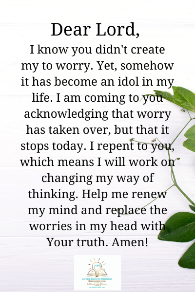 you didn't create me to worry prayer