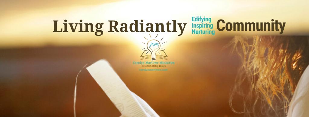 Living Radiantly